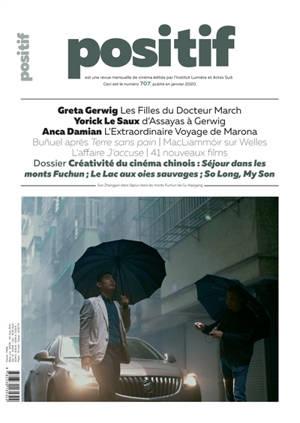 Positif. n° 707, La créativité du cinéma chinois : Séjour dans les monts Fuchun, Le lac aux oies sauvages, So long, my son