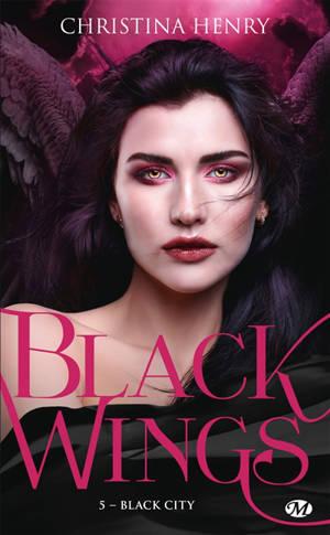 Black wings. Volume 5, Black city