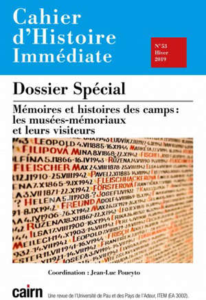Cahier d'histoire immédiate. n° 53, Mémoires et histoires des camps : les musées-mémoriaux et leurs visiteurs