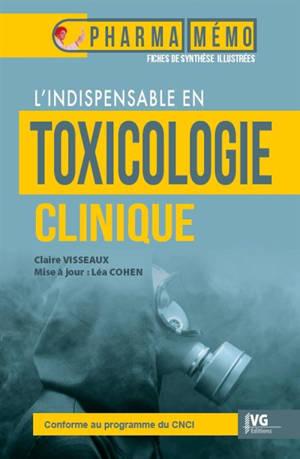 L'indispensable en toxicologie clinique : conforme au programme du CNCI