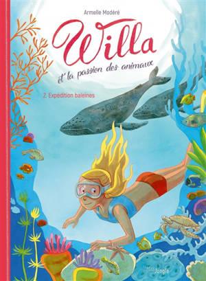 Willa et la passion des animaux. Volume 2