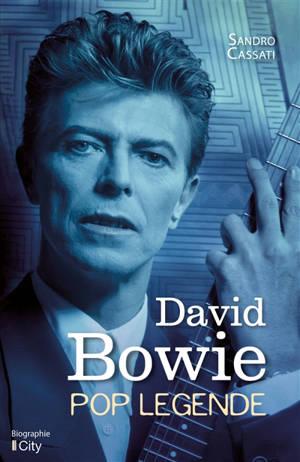 David Bowie : pop légende