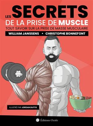 Les secrets de la prise de muscle : tout savoir sur la prise de masse musculaire