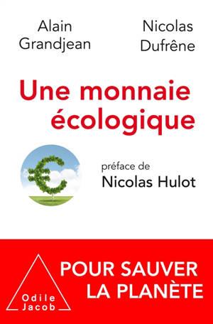 Une monnaie écologique : pour sauver la planète