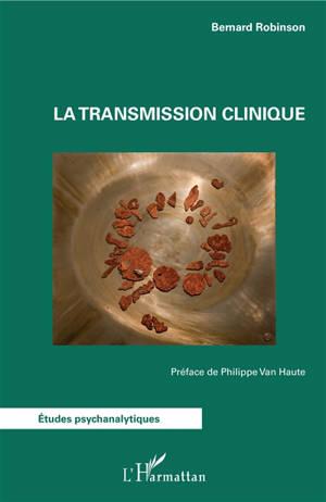 La transmission clinique