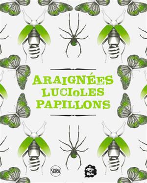 Araignées, lucioles, papillons : exposition, Paris, Musée en herbe, du 13 juin 2020 au 28 février 2021