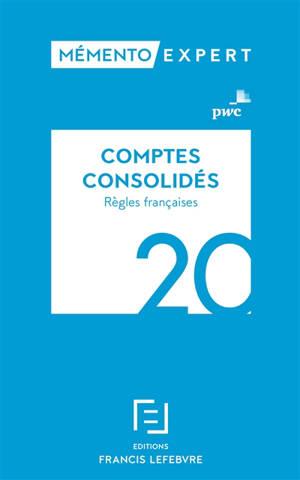 Comptes consolidés : règles françaises : 2020