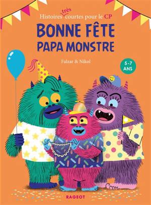Bonne fête papa monstre