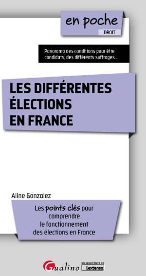 Les différentes élections en France : les points clés pour comprendre le fonctionnement des élections en France