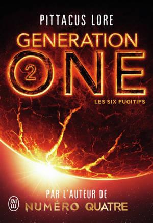 Generation one. Volume 2, Les six fugitifs