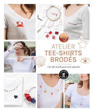 Atelier tee-shirts brodés : + de 150 motifs pour tout upcycler