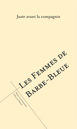 Les femmes de Barbe-Bleue : nouvelle version