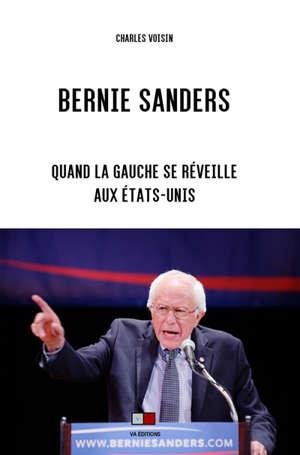 Bernie Sanders : quand la gauche se réveille aux Etats-Unis