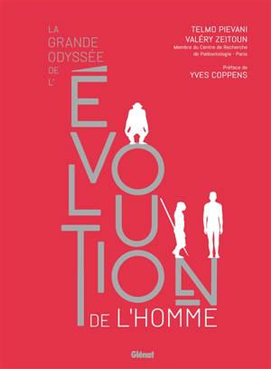 La grande odyssée de l'évolution de l'homme