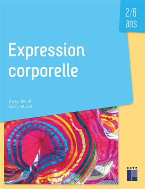 Expression corporelle : 2-6 ans