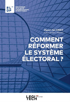 Comment réformer le système électoral ?