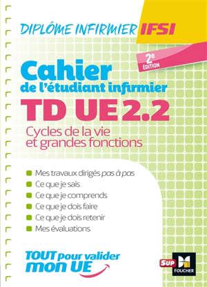 Cahier de TD étudiant infirmier : UE 2.2, cycles de la vie et grandes fonctions
