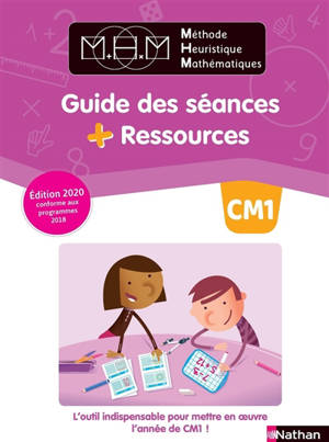 Méthode heuristique de mathématiques : guide des séances + ressources : CM1