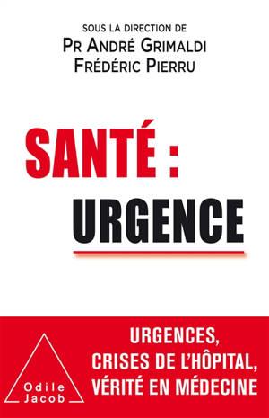 Santé : urgence