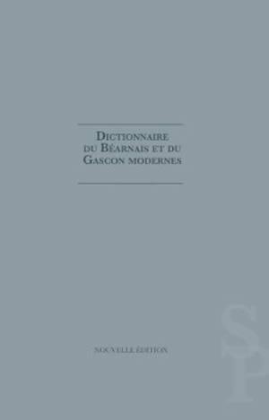 Dictionnaire du béarnais et du gascon modernes