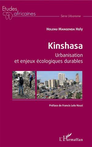 Kinshasa : urbanisation et enjeux écologiques durables