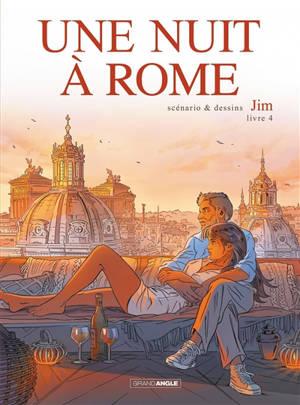 Une nuit à Rome. Volume 4