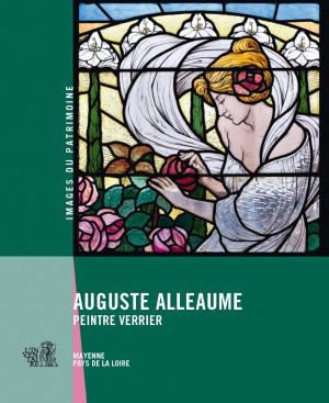 Auguste Alleaume : peintre verrier