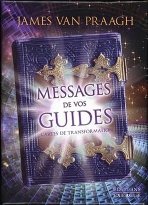 Messages de vos guides : cartes de transformation
