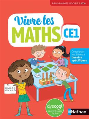 Vivre les maths CE1 : fichier élève DYS : programmes modifiés 2018