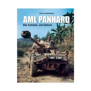 L'Aml Panhard : des hommes, une histoire