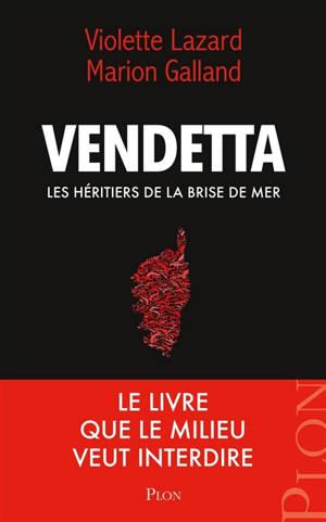 Vendetta : les héritiers de la Brise de mer