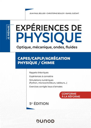 Expériences de physique : optique, mécanique, ondes, fluides : Capes, CAPLP, agrégation, physique, chimie