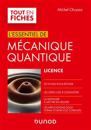 Mécanique quantique : l'essentiel pour la licence