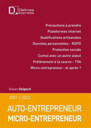 Auto-entrepreneur, micro-entrepreneur : 2021-2022