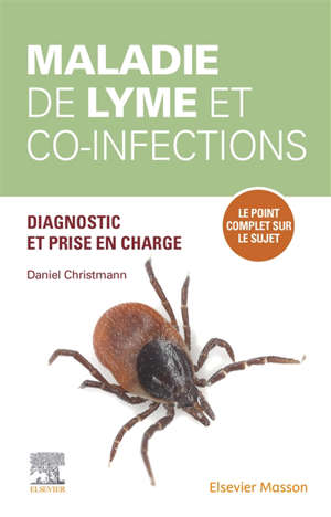 Maladie de Lyme et co-infections : diagnostic et prise en charge