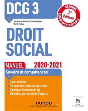 DCG 3, droit social : manuel, savoirs et compétences : 2020-2021