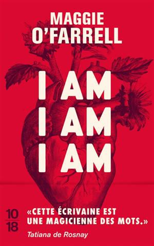 I am, I am, I am : dix-sept rencontres avec la mort