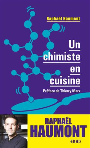 Un chimiste en cuisine : la matière dans tous ses états