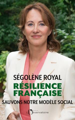 Résilience française : sauvons notre modèle social