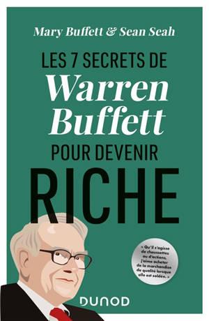 Les 7 secrets de Warren Buffett pour devenir riche
