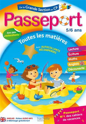 Passeport de la grande section au CP, 5-6 ans : toutes les matières