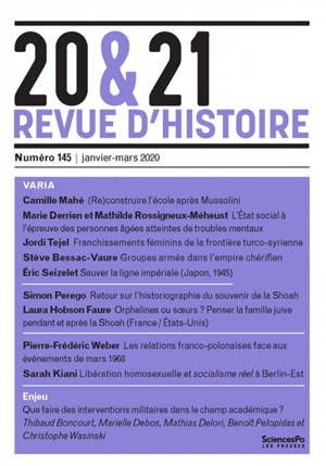 20 & 21 : revue d'histoire. n° 145