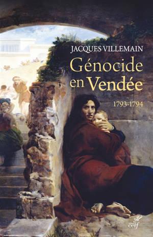 Génocide en Vendée : 1793-1794