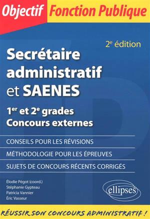 Secrétaire administratif et SAENES : 1er et 2e grades : concours externes
