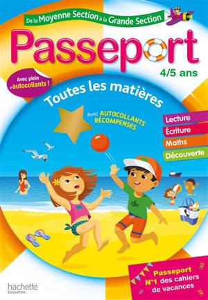 Passeport de la moyenne section à la grande section, 4-5 ans : toutes les matières : conforme aux programmes