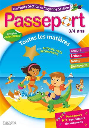 Passeport de la petite section à la moyenne section, 3-4 ans : toutes les matières : conforme aux programmes