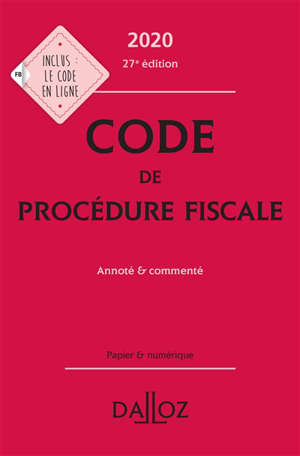 Code de procédure fiscale 2020 : annoté & commenté