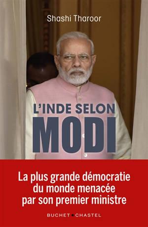 L'Inde selon Modi : la plus grande démocratie du monde menacée par son premier ministre