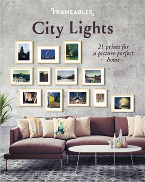 City lights : 21 prints for a picture-perfect home