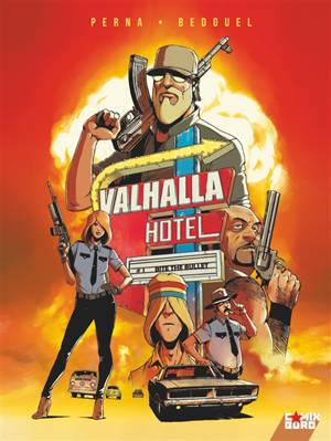 Valhalla Hotel. Volume 1, Bite the bullet